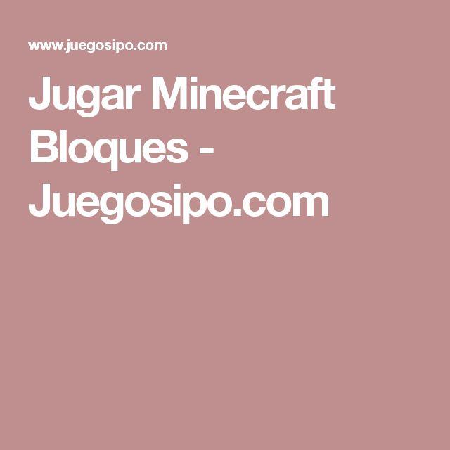 Jugar Minecraft Bloques - Juegosipo.com