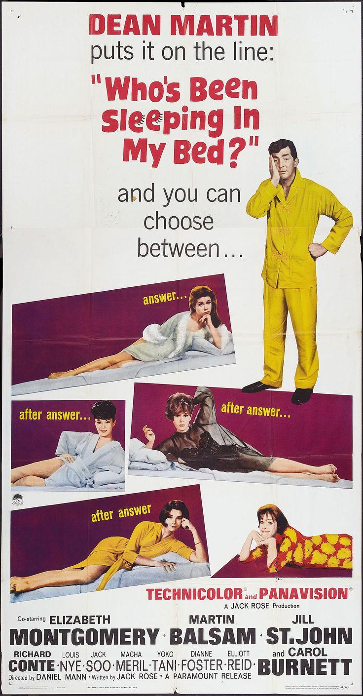 Who's Been Sleeping in My Bed? (1963) Stars: Dean Martin, Elizabeth Montgomery, Martin Balsam, Jill St. John, Richard Conte, Jack Soo ~ Director: Daniel Mann