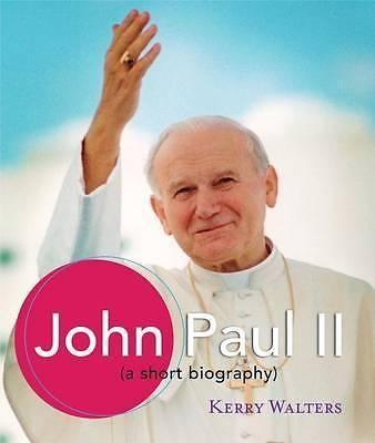John Paul II A Short Biography BY K Waters 9781616367497 | eBay