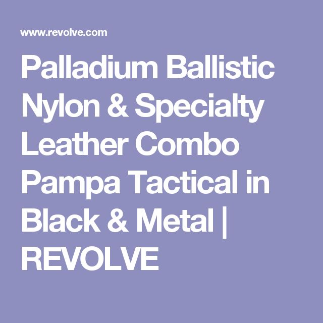 Palladium Ballistic Nylon & Specialty Leather Combo Pampa Tactical in Black & Metal | REVOLVE