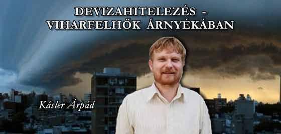 DEVIZAHITELEZÉS - VIHARFELHŐK ÁRNYÉKÁBAN.