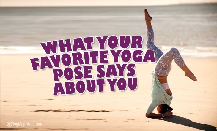 What Your Favorite Yoga Pose Says About You - Yogi Approved