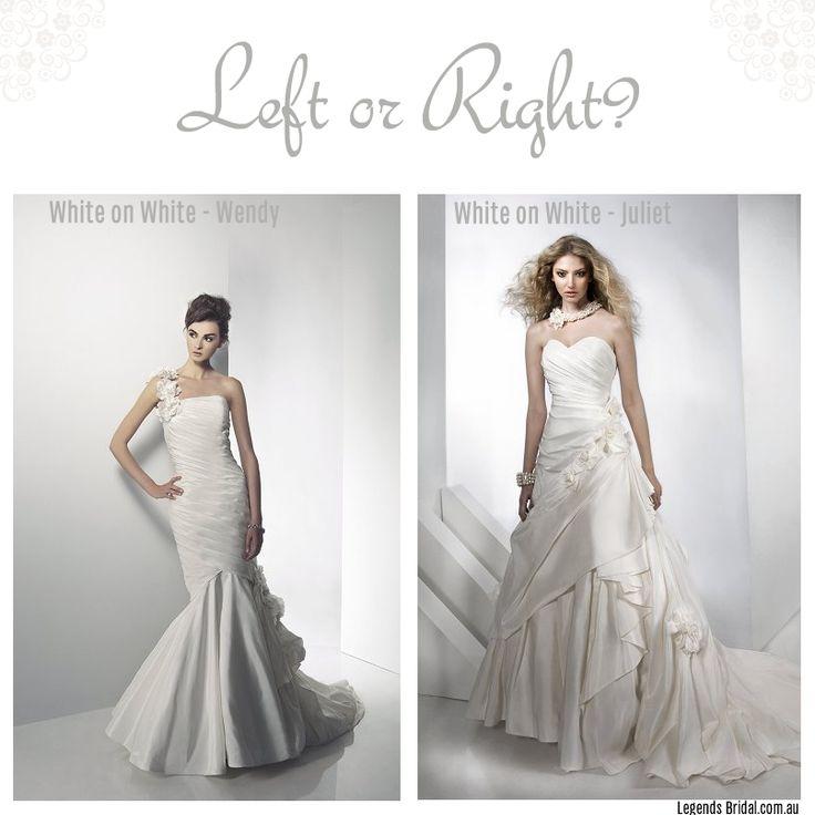 Left or Right?  legendsbridal.com.au