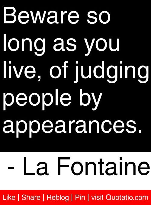Funny Quotes About Judging Others Funny Quotes About Judging