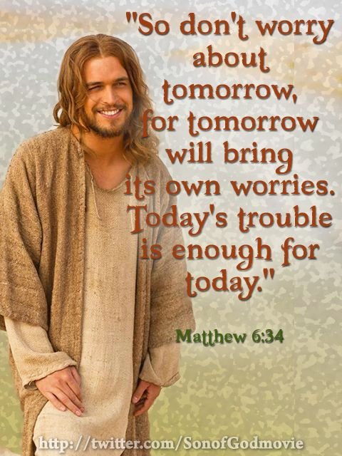 Don T Worry About Tomorrow Bible Quote: 17 Best Images About Jesus Quotes On Pinterest