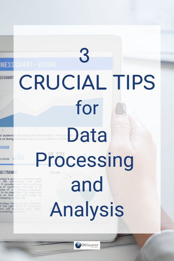 3 Crucial Tips For Data Processing And Analysis Data Science