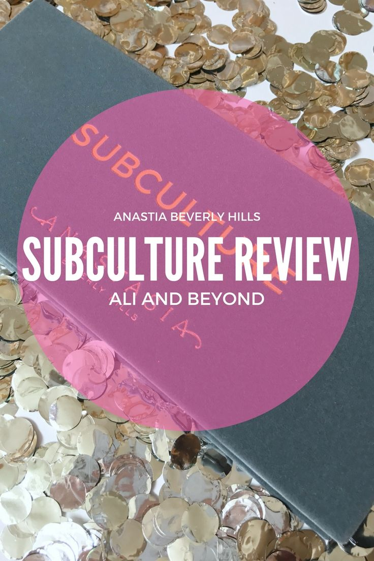 Subculture by Anastasia Beverly Hills: A First Look and Review // Ali and Beyond High end eyeshadow palette review.