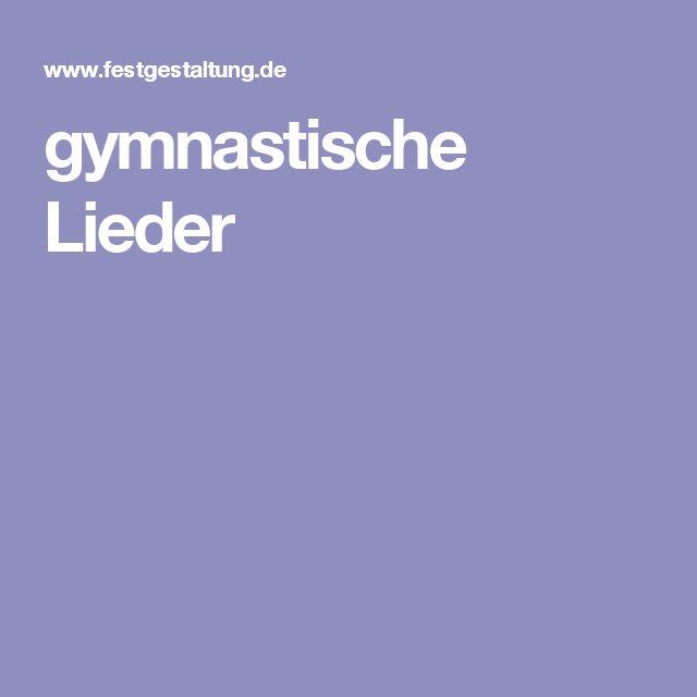 gymnastische Lieder