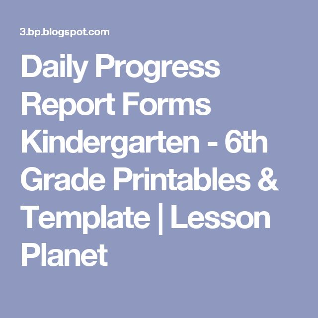 Daily Progress Report Forms Kindergarten - 6th Grade Printables - daily progress report format