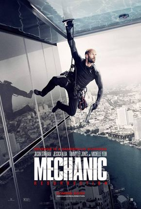 M.A.A.C. – Poster For MECHANIC: RESURRECTION Starring JASON STATHAM, JESSICA ALBA, & MICHELLE YEOH. UPDATE: Trailer