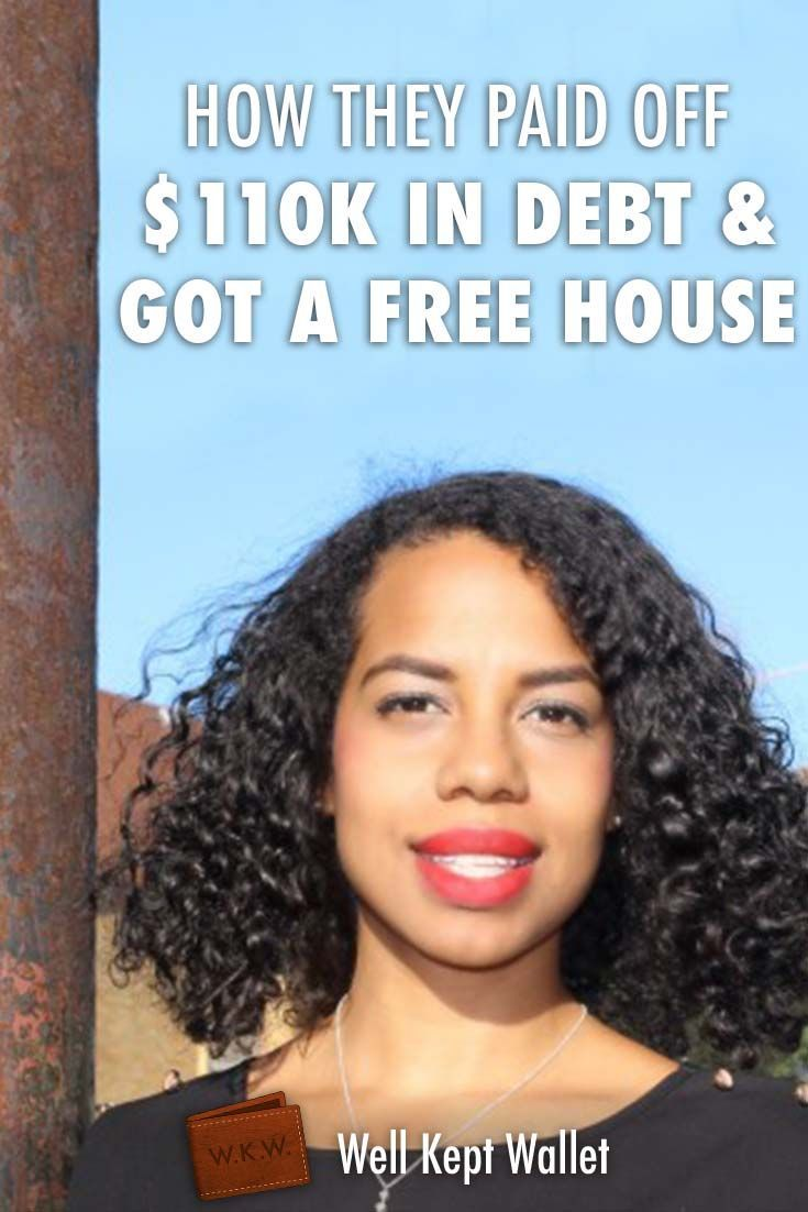 How This Woman Paid off $110k in Debt and Got a Free House