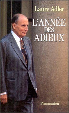L'ANNEE DES ADIEUX: Amazon.ca: LAURE ADLER: Books