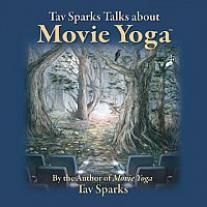 Tav Sparks Talks about Movie Yoga CD | Hanford Mead Publishers, Inc.