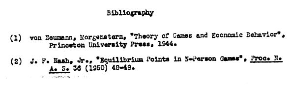 john nash dissertation 1950 Solomon lefschetz, chairman of princeton invited nash by offering him the   nash, john f (may 1950) non-cooperative games, phd thesis,.