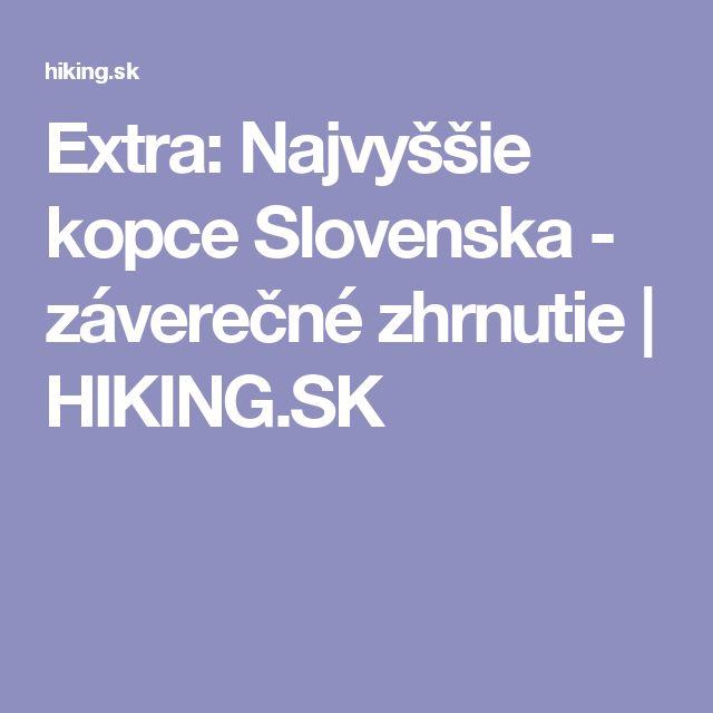 Extra: Najvyššie kopce Slovenska - záverečné zhrnutie | HIKING.SK