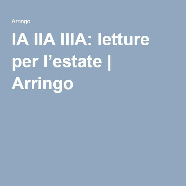 IA IIA IIIA: letture per l'estate | Arringo
