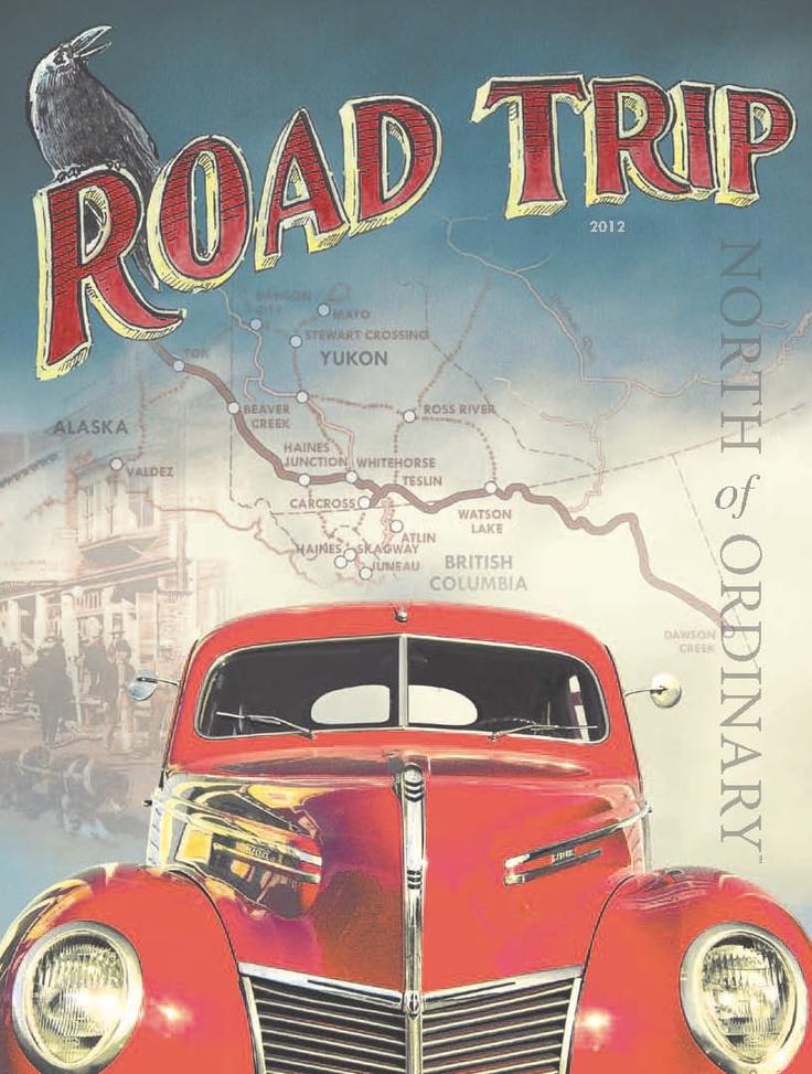 Road Trip, North of Ordinary - Summer 2012