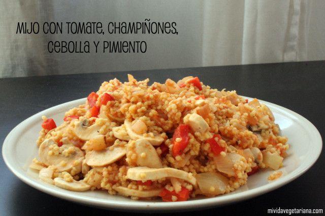 Mijo con tomate, champiñones, cebolla y pimiento. #receta #vegana