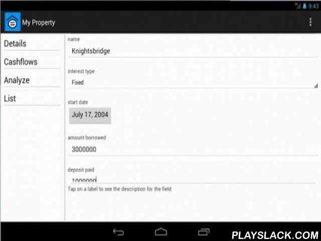 My Property  Android App - playslack.com , Do you own a property?Do you know how much money you have invested in the property?Do you know how much potential savings you have made with the property?Do you know how much to sell your property to recover all your investments? This app allows you to take control of your investments, knowing down to the penny how much profit you will be making. When I bought my first property, I created a spreadsheet to track how much money I have been paying into…
