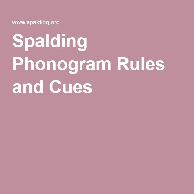 Spalding Phonogram Rules and Cues