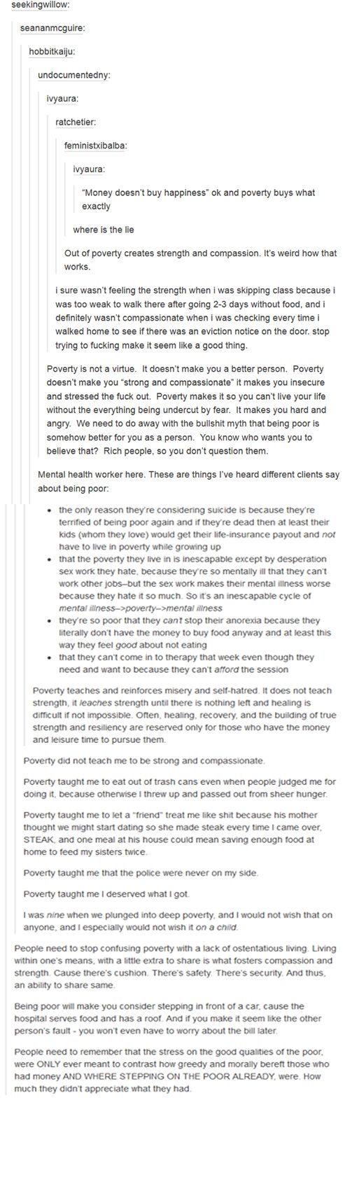 Also sucks that you try to get an education to escape the poverty but have to work while going to school and get told by advisors that you're a failure because you are barely scraping by.