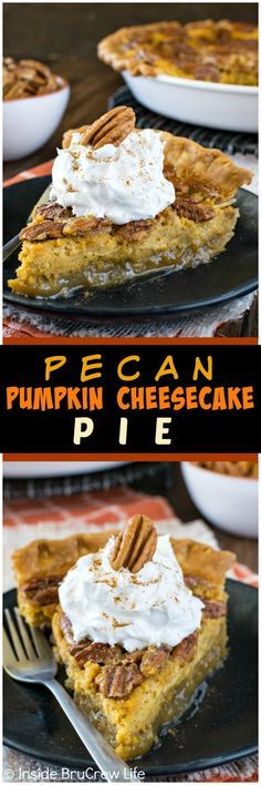 Pecan Pumpkin Cheesecake Pie - sweet layers of pumpkin cheesecake and pecan pie will have you reaching for another slice. Great fall dessert recipe!