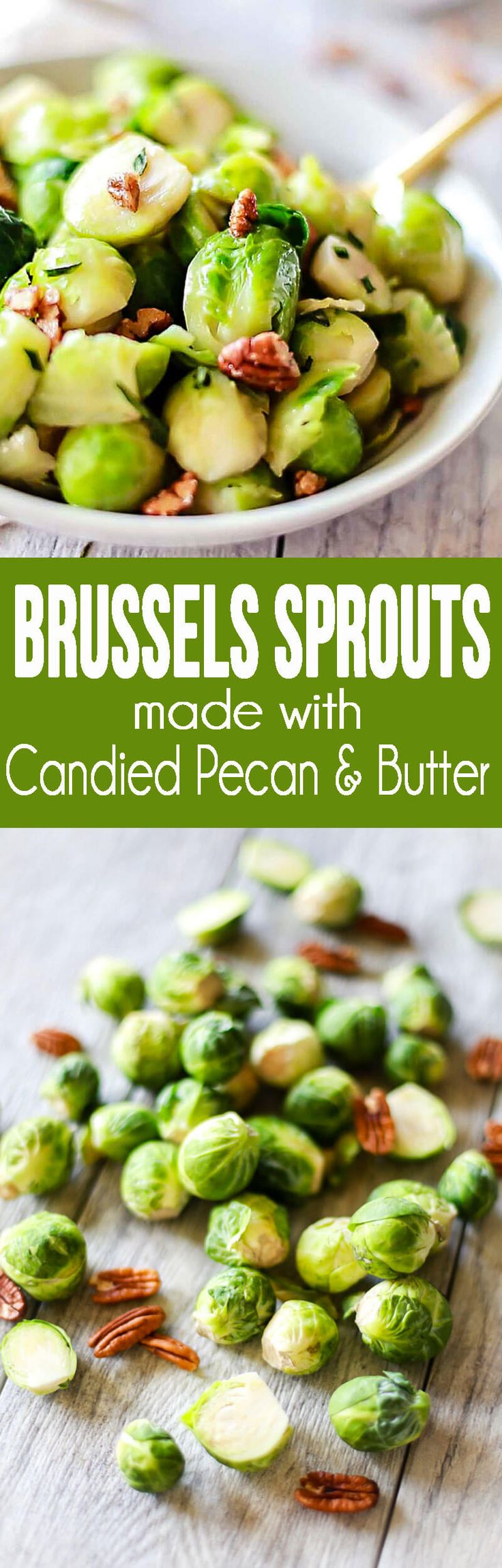 Brussels Sprouts Recipe Candied Pecans Butter Glaze. These are basically candy! And post has food safety tips too! #ad #Thanksgiving #dinnerideas