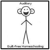 In-depth Description of AUDITORY Learning Style from Guilt-Free Homeschooling; includes teaching tips