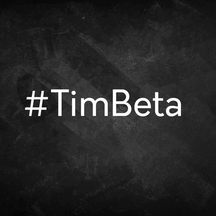 Vamos lá #TimBeta