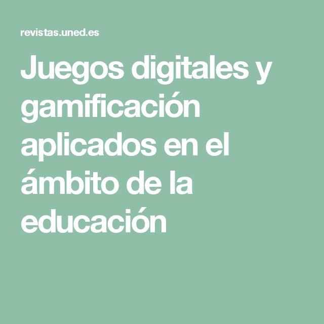 Juegos digitales y gamificación aplicados en el ámbito de la educación