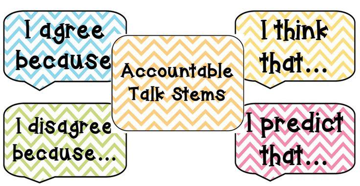 Chevron Accountable Talk Stems! http://www.teacherspayteachers.com/Product/Chevron-Accountable-Talk-Stems-833819