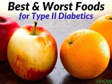 Type II Diabetics �� Best and Worst Foods