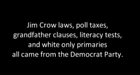 Jim Crow laws, poll taxes, grandfather clauses, literacy tests, and white-only primaries all came from the Democratic Party.