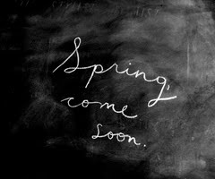 spring come soon