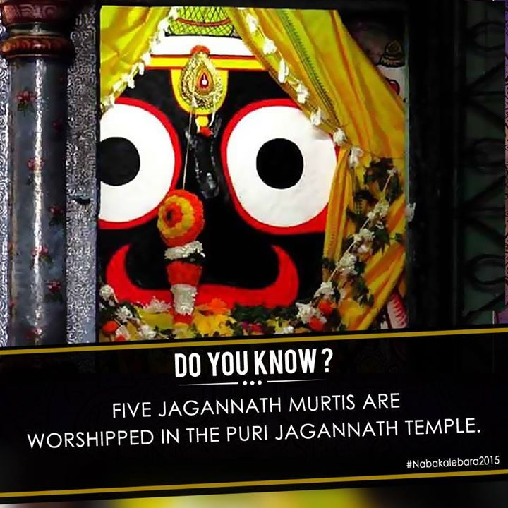 #‎DoYouKnow‬ There are five ‪#‎Jagannath‬ Murtis (or idols) that are worshiped in the Puri Jagannath Temple. The main murti is worshiped in the Ratnavedi while the other murtis are Patitapaban Jagannath, Tirtheswar of Puri, Neelamadhab and Bata Jagannath ‪#‎Nabakalebara‬
