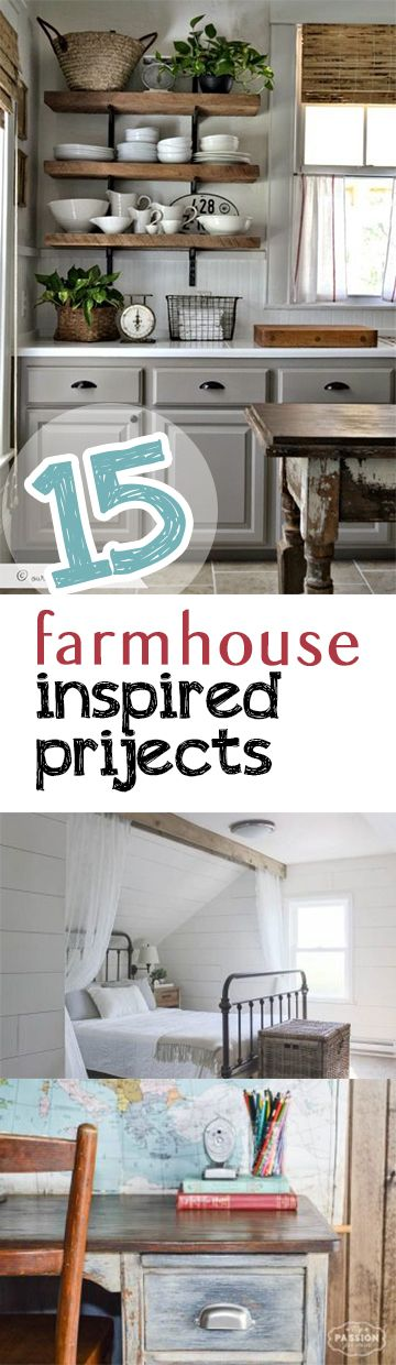 Channel your inner farmhouse with these fabulous farmhouse inspired projected