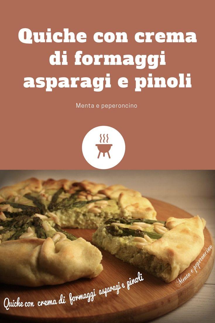 Quiche con crema di formaggi asparagi e pinoli: ricca e gustosa! Ottima da preparare per #Pasqua o per una gita fuori porta.