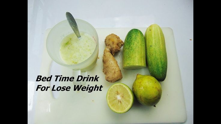 Effective Bed Time Drink For Lose Weight -How to lose Weight Naturally Effective Bed Time Drink For Lose Weight -How to lose Weight Naturally  Bed time drink for lose weight  Ingredients: Lime  Cucumber  Effective Bed Time Drink For Lose Weight -How to lo