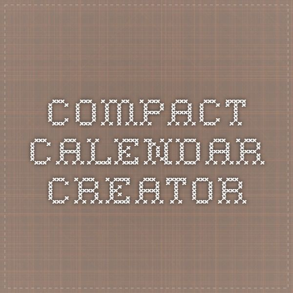 Compact Calendar Creator