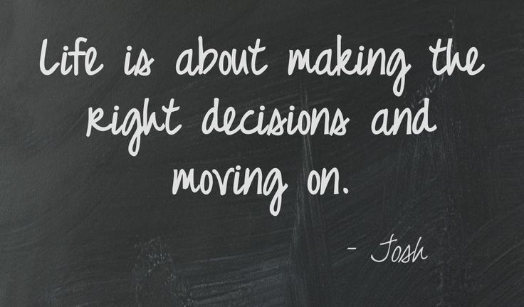 Making The Right Decision In Life Quotes: 38 Best Let Go And Move On Images On Pinterest