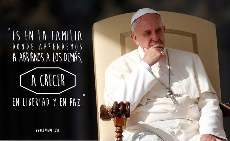 """""""Es En La Familia Donde Aprendemos A Abrirnos A Los Demás"""