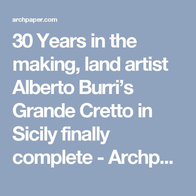 30 Years in the making, land artist Alberto Burri's Grande Cretto in Sicily finally complete - Archpaper.com