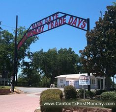 Canton Texas First Monday Trade Days.....considered largest flea market in the United States