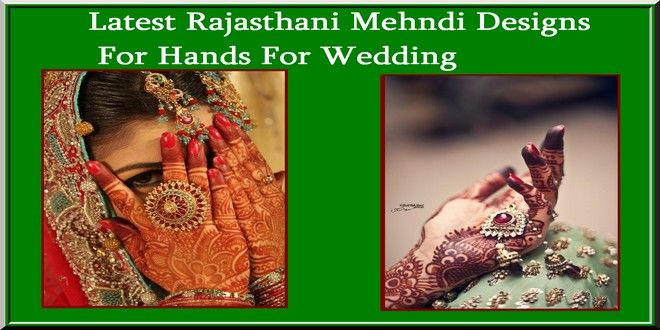 Latest Rajasthani Mehndi Designs For Hands For Wedding