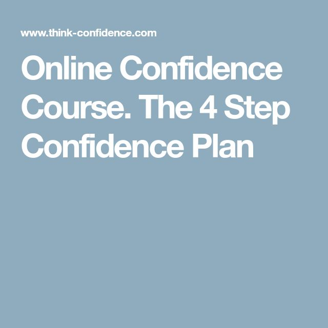 Online Confidence Course. The 4 Step Confidence Plan