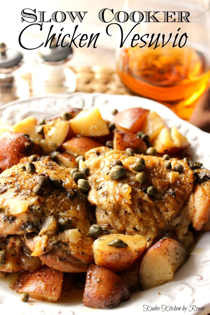 Moist and meaty chicken thighs, along with red potatoes are cooked low and slow in a white wine caper sauce for this Italian classic of Slow Cooker Chicken Vesuvio.