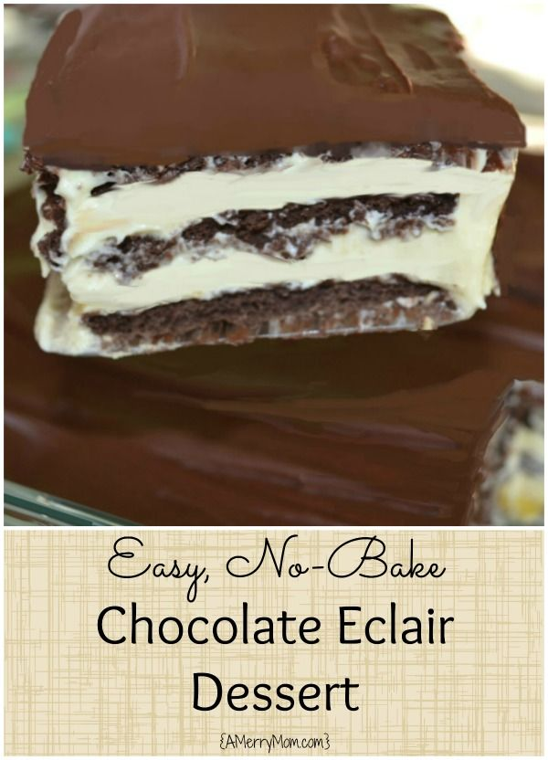 Easy no-bake chocolate eclair dessert - AMerryMom.com