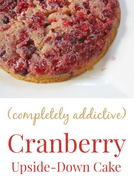 A recipe for cranberry upside down cake from Nigella Lawson's book, How to Be a Domestic Goddess with US measurements. Easy and delicious!