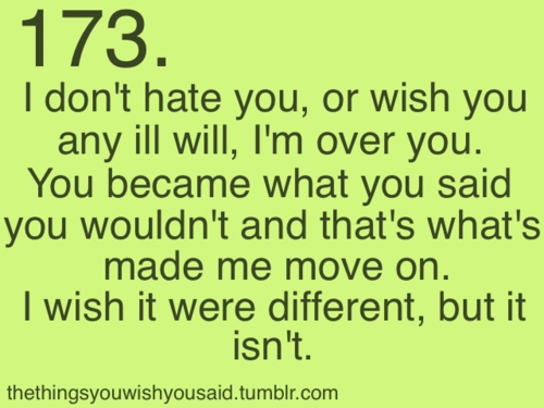I don't hate you..