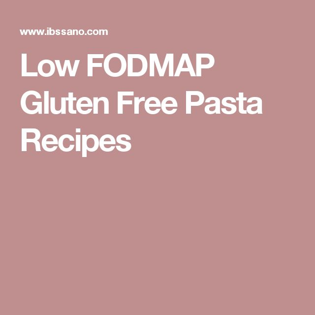 Low FODMAP Gluten Free Pasta Recipes